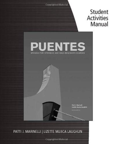 Puentes: Spanish for Intensive and High-beginner Courses, by Laughlin, 6th Edition, Activities Manual 9781133953081