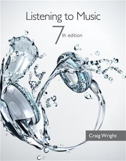 Listening to Music (with Introduction to Listening CD) 7 w/CD 9781133954729