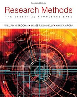 Research Methods: The Essential Knowledge Base, by Trochim, 2nd Edition 9781133954774