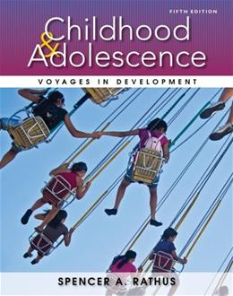 Childhood and Adolescence: Voyages in Development 5 9781133956488