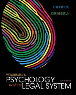 Wrightsmans Psychology and the Legal System 8 9781133956563