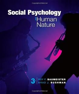 Social Psychology and Human Nature, Comprehensive Edition (Cengage Advantage Books) 3 9781133957799