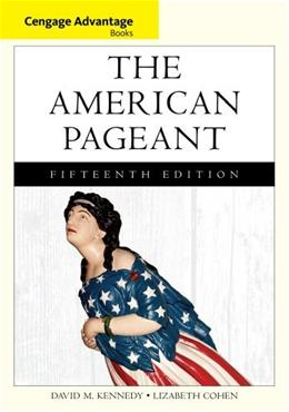 American Pageant, by Kennedy, 15th Edition 9781133959724