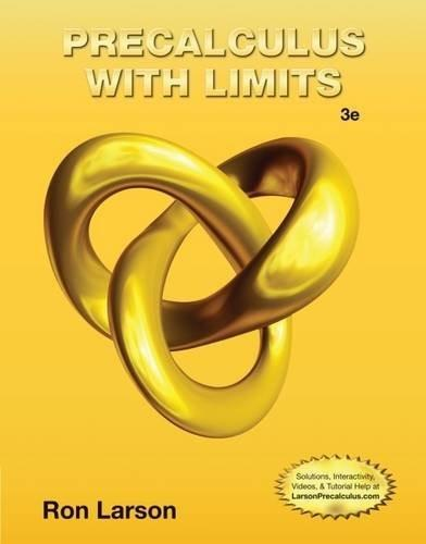 Precalculus with Limits, by Larson, 3rd Edition 9781133962885