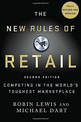 New Rules of Retail: Competing in the Worlds Toughest Marketplace, by Lewis, 2nd Edition 9781137279262