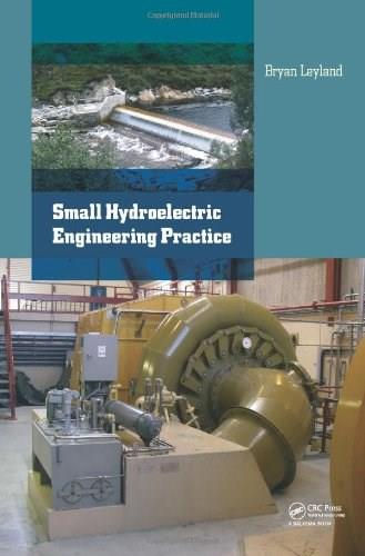 Small Hydroelectric Engineering Practice BK w/CD 9781138000988