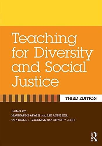 Teaching for Diversity and Social Justice, by Adams, 3rd Edition 9781138023345