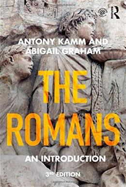 Romans: An Introduction, by Kamm, 3rd Edition 9781138776685