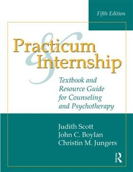 Practicum and Internship: Textbook and Resource Guide for Counseling and Psychotherapy 5 9781138796515