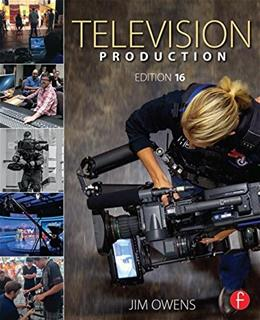 Television Production, by Owens, 16th Edition 9781138841666