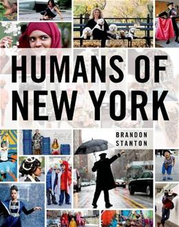 Humans of New York, by Stanton 9781250038821