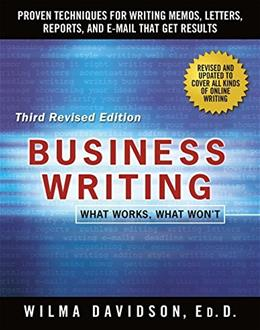 Business Writing: What Works, What Wont, by Davidson, 3rd Edition 9781250075499