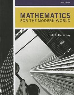 Mathematics for the Modern World, by Hathaway, 3rd Edition 9781256103271
