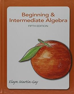 Beginning & Intermediate Algebra with MyMathLab Student Access Kit 9781256640936