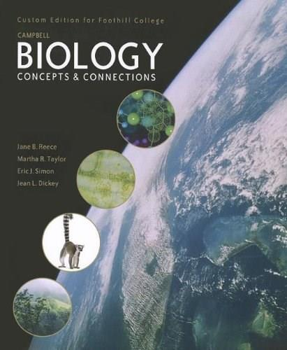Campbell Biology: Concepts and Connections, by Reece, 5th Edition 9781256851103