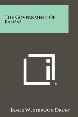 Government Of Kansas, by Drury 9781258303204