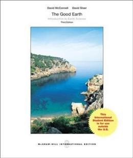 The Good Earth: Introduction to Earth Science (Intl Ed) 3 9781259094996