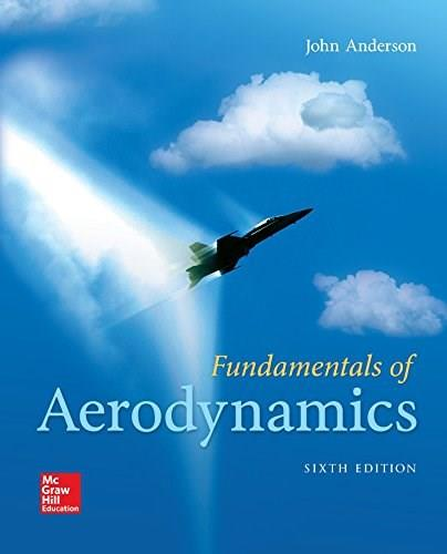 Fundamentals of Aerodynamics, by Anderson, 6th Edition 9781259129919