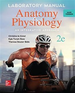 McKinleys Anatomy and Physiology: Main Version, by Eckel, 2nd Edition, Laboratory Manual 9781259139437