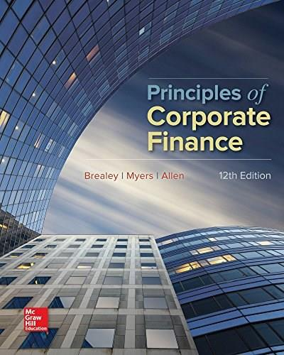 Principles of Corporate Finance, by Brealey, 12th Edition 9781259144387