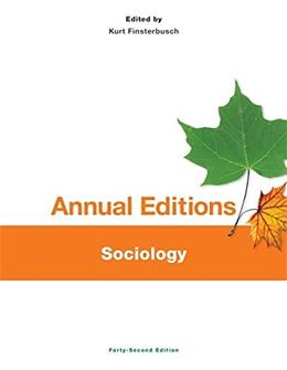 Annual Editions: Sociology, by Finsterbusch, 42nd Edition 9781259171000