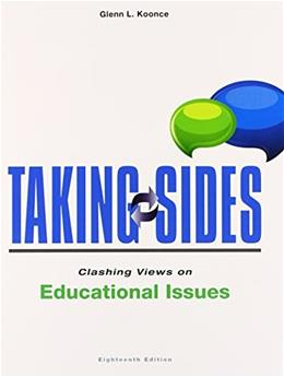 Taking Sides: Clashing Views on Educational Issues (Taking Sides: Clashing Views on Controversial Educational Issues) 18 9781259171024