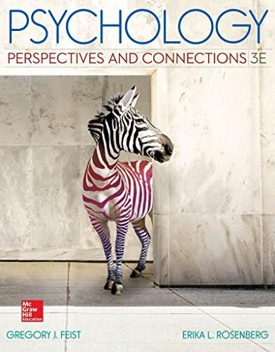Psychology: Perspectives and Connections, by Feist, 3rd Edition 9781259180750