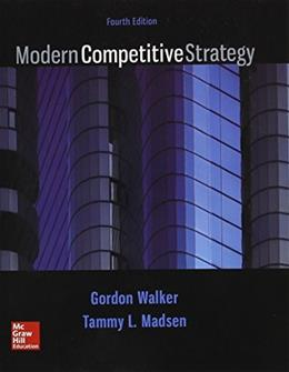 Modern Competitive Strategy, by Walker, 4th Edition 9781259181207