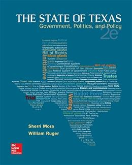 The State of Texas: Government, Politics, and Policy 2 9781259187018