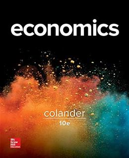 Economics, by Colander, 10th Edition 9781259193156