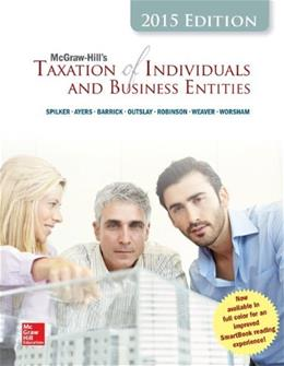 Taxation of Individuals and Business Entities, by Spilker, 6th Edition 9781259206948