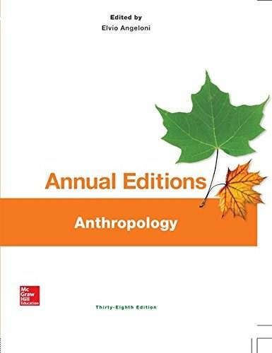 Annual Editions: Anthropology, 38/e 9781259242632
