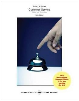 Customer Service Skills for Success, by Lucas, 6th INTERNATIONAL EDITION 9781259252945
