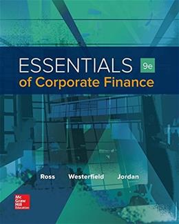Essentials of Corporate Finance, by Ross, 9th Edition 9781259277214