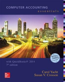 Computer Accounting Essentials Using Quickbooks 2014 with Software CD 7 w/CD 9781259277375