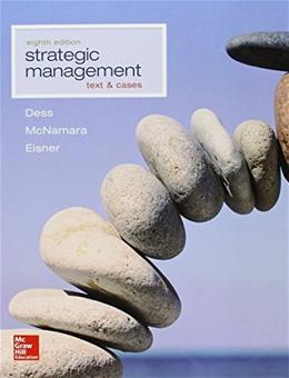 Strategic Management: Text and Cases, by Dess, 8th Edition 9781259278211