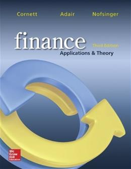 Finance: Applications and Theory, by Cornett, 3rd Edition 3 PKG 9781259279119