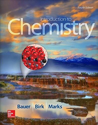 Introduction to Chemistry, by Bauer, 4th Edition, Solutions Manual 9781259287398
