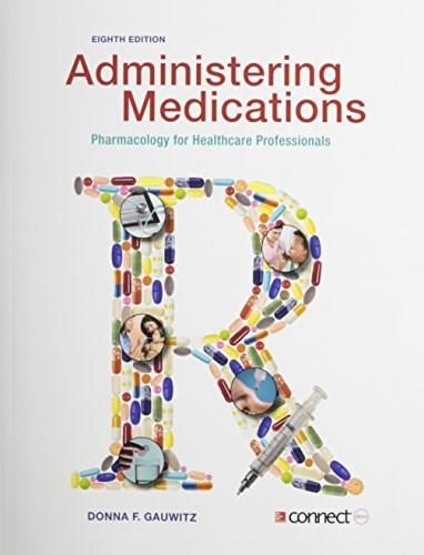 Administering Medications with Connect Plus Access Card 8 9781259288913