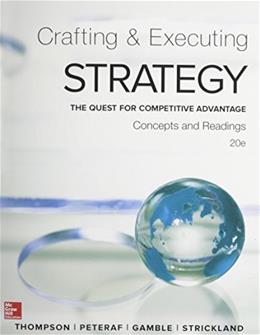 Crafting and Executing Strategy: Concepts and Readings 20 9781259297076