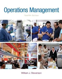 Operations Management, by Stevenson, 12th Edition 12 PKG 9781259301520
