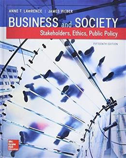 Business and Society: Stakeholders, Ethics, Public Policy, by Lawrence, 15th Edition 9781259315411