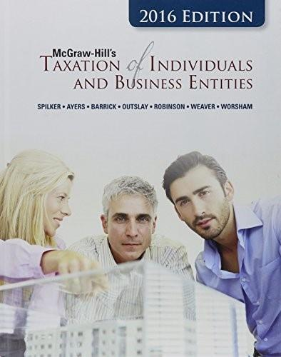 McGraw-Hills Taxation of Individuals and Business Entities, 2016 Edition 7 9781259334870