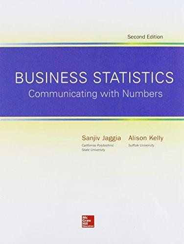 Business Statistics: Communicating with Numbers, by Jaggia, 2nd Edition 9781259335075