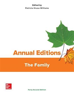 Annual Editions: The Family, by Williams, 42nd Edition 9781259409370