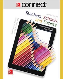 Connect Access Card for Teachers, Schools, and Society: A Brief Introduction to Education, by Sadker, 4th Edition, Access Code Only 4 PKG 9781259413681