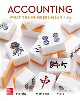 Accounting: What the Numbers Mean, by Marshall, 11th Edition 9781259535314
