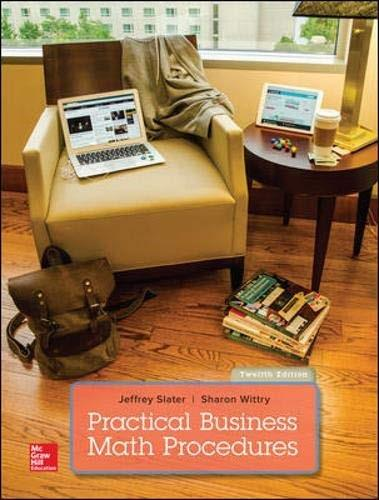 Practical Business Math Procedures, by Slater, 12th Edition 9781259540554