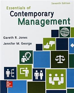 Essentials of Contemporary Management, by Jones, 7th Edition 9781259545474