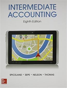 Intermediate Accounting W/ Air France Annual Report, by Spiceland, 8th Edition 8 PKG 9781259546860